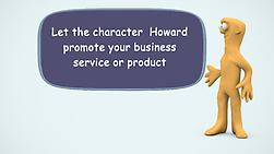 Make a Animated cartoon promote your business with howard
